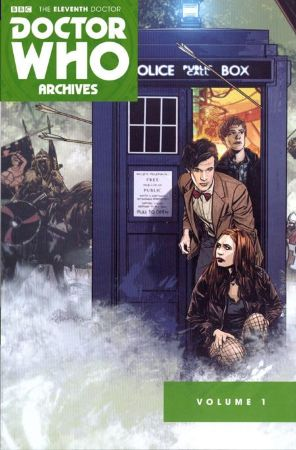 Doctor Who Archives. The 11th Doctor TPB Vol.1