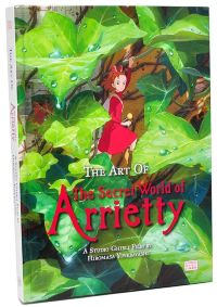 The Art of The Secret World of Arrietty HC