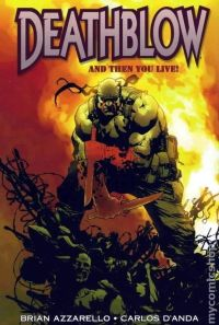 Deathblow And then You Live TPB