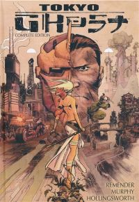Complete Tokyo Ghost HC (Deluxe Edition)