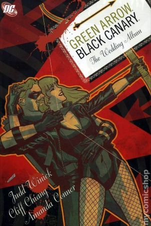 Green Arrow / Black Canary: Wedding Album HC