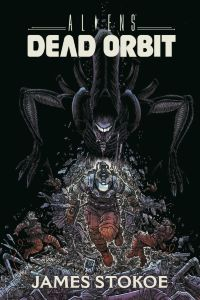 Aliens: Dead Orbit HC