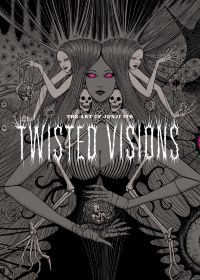 The Art of Junji Ito: Twisted Visions HC