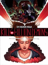 Kill 6 Billion Demons TPB Vol.1