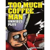 Too Much Coffee Man Omnibus Plus HC