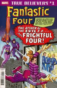 True Believers Fantastic Four Frightful Four #1