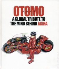 OTOMO: A Global Tribute to the Mind Behind Akira HC