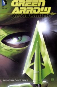Green Arrow By Kevin Smith TPB