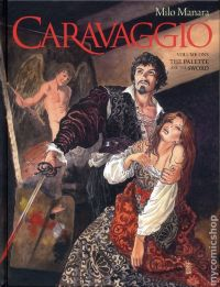 Caravaggio Vol.1 HC By Milo Manara (Oversized Deluxe Edition 18+)