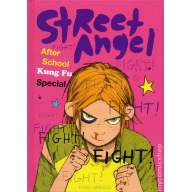 Street Angel After School Kung Fu Special HC