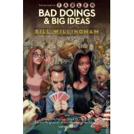 Bad Doings and Big Ideas HC (A Bill Willingham Deluxe Edition)