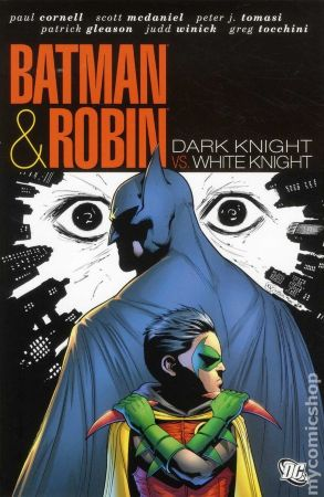Batman and Robin: Dark Knight vs. White Knight HC
