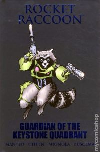 Rocket Raccoon: Guardian of the Keystone Quadrant HC