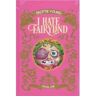 I Hate Fairyland HC Vol.1 (Deluxe Edition)