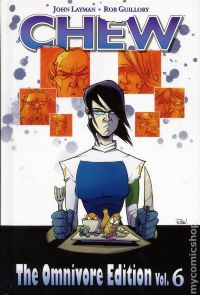 Chew HC Vol.6 (The Omnivore Edition)