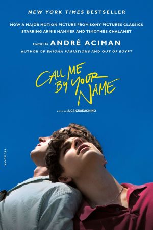 Call Me by Your Name (A. Aciman)